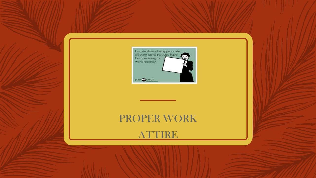 Proper Work Attire Presentation - Slide 2