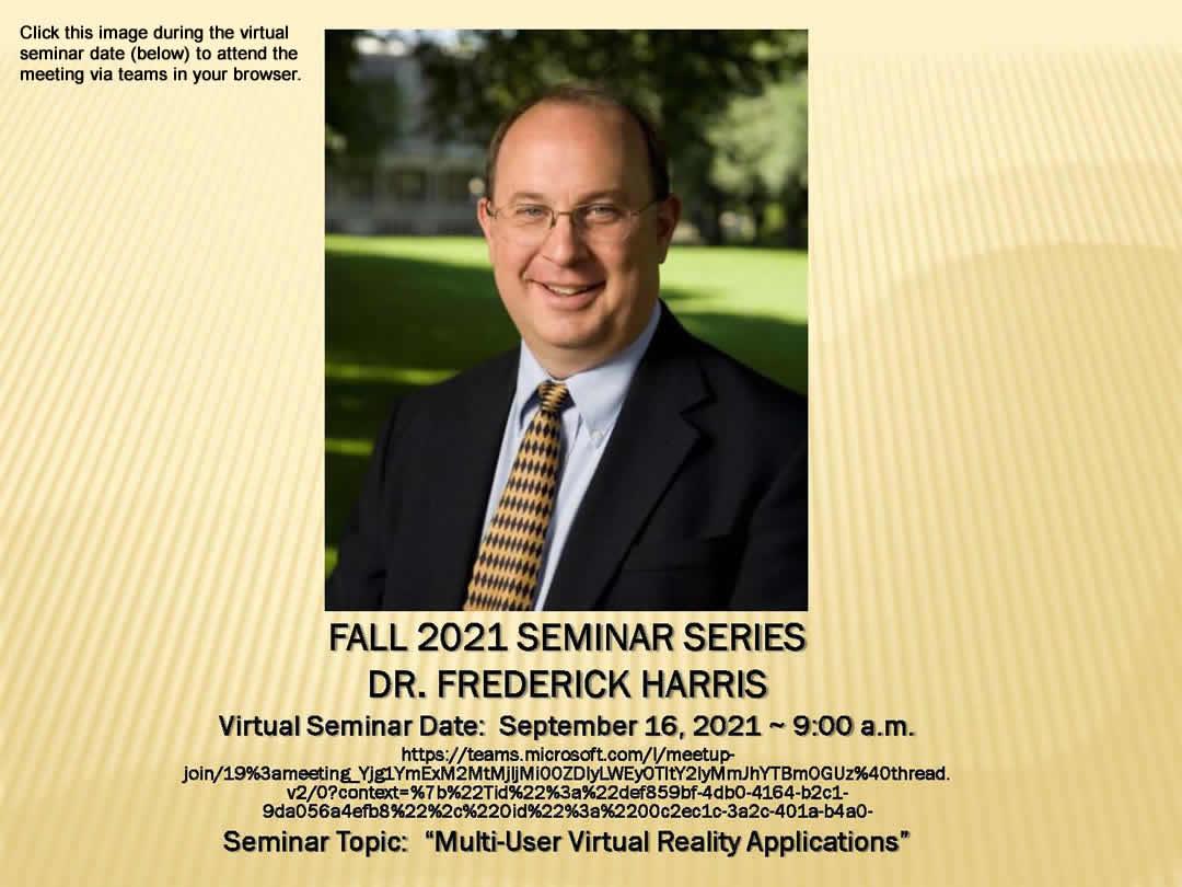 FALL 2021 SEMINAR SERIES - DR. FREDERICK HARRIS