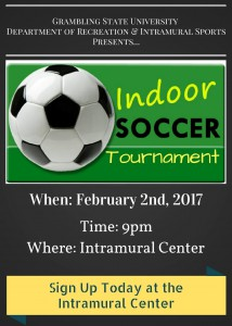 Indoor Soccer Tournament @ Intramural Center | Grambling | Louisiana | United States