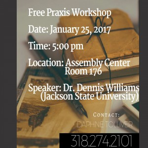 Free Praxis Workshop @ Assembly Center, Rm. 176