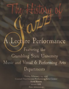 Music Department's Celebration Black History - History of Jazz Lecture Performance @ Hutchinson Performing Arts Center - Band Room | Grambling | Louisiana | United States