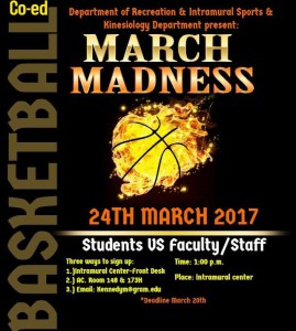 March Madness - Mar. 24, 1pm Intramural Center