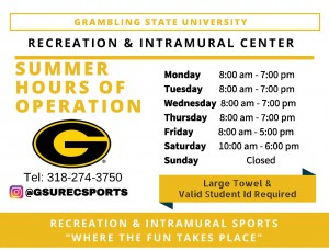 GSU Intramural Center Hours of Operation- Summer 2017
