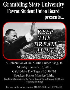 KEEP THE DREAM ALIVE - A Celebration of Dr. Martin Luther King, Jr. @ GSU Quad/Eddie the Tiger | Grambling | Louisiana | United States