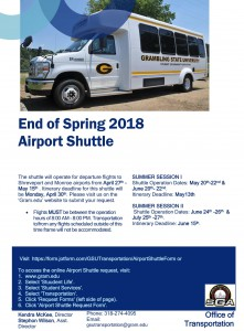 End of Spring 2018 Airport Shuttle - Deadline @ GSU Office of Transportation (FSU) | Grambling | Louisiana | United States