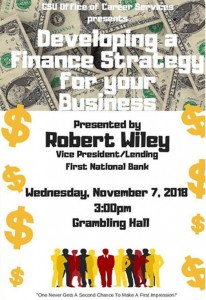Developing a Finance Strategy - Nov. 7, 3pm Grambling Hall