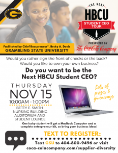 The Next HBCU Student CEO Tour - presented by The Coca-Cola Company @ Betty E Smith Nursing Building Auditorium and Student Lounge | Grambling | Louisiana | United States