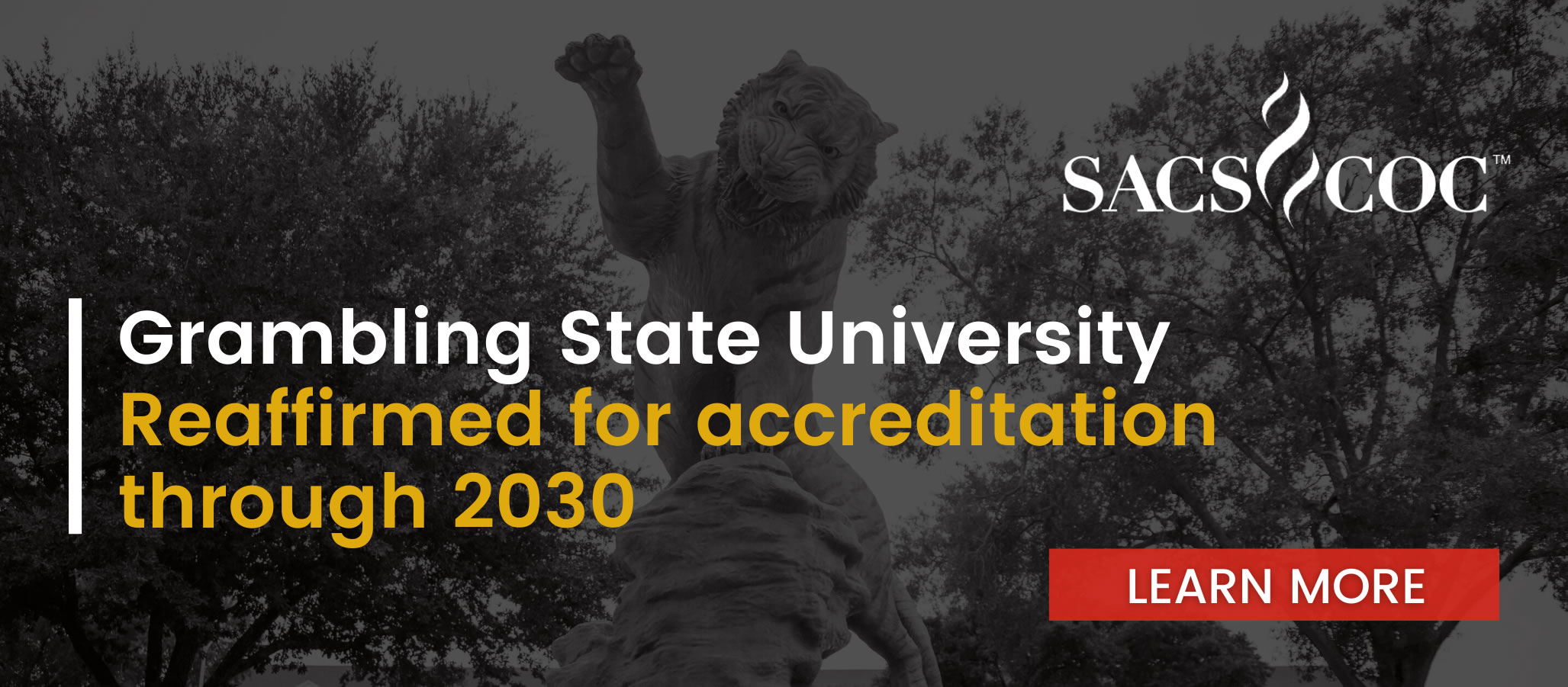 Grambling State's Accreditation Reaffirmed by SACSCOC Slide