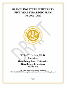 Grambling State University 2016-2021 5-Year Strategic Plan DRAFT