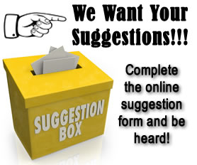 Suggestion Box - We want to hear from YOU!!!