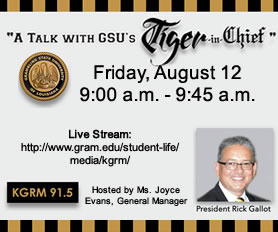 A Talk with GSU's TIGER-in-Chief - Aug. 12, 9-9:45am