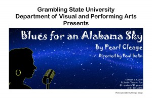 GSU Theater Presents Blues for an Alabama Sky poster, Fall 2015