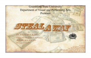 Department of Visual and Performing Arts to present Steal Away - Oct. 11-14, 7pm, Recital Hall PAC