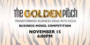 The Golden Pitch - Business Model Competition, Nov. 15, 6pm
