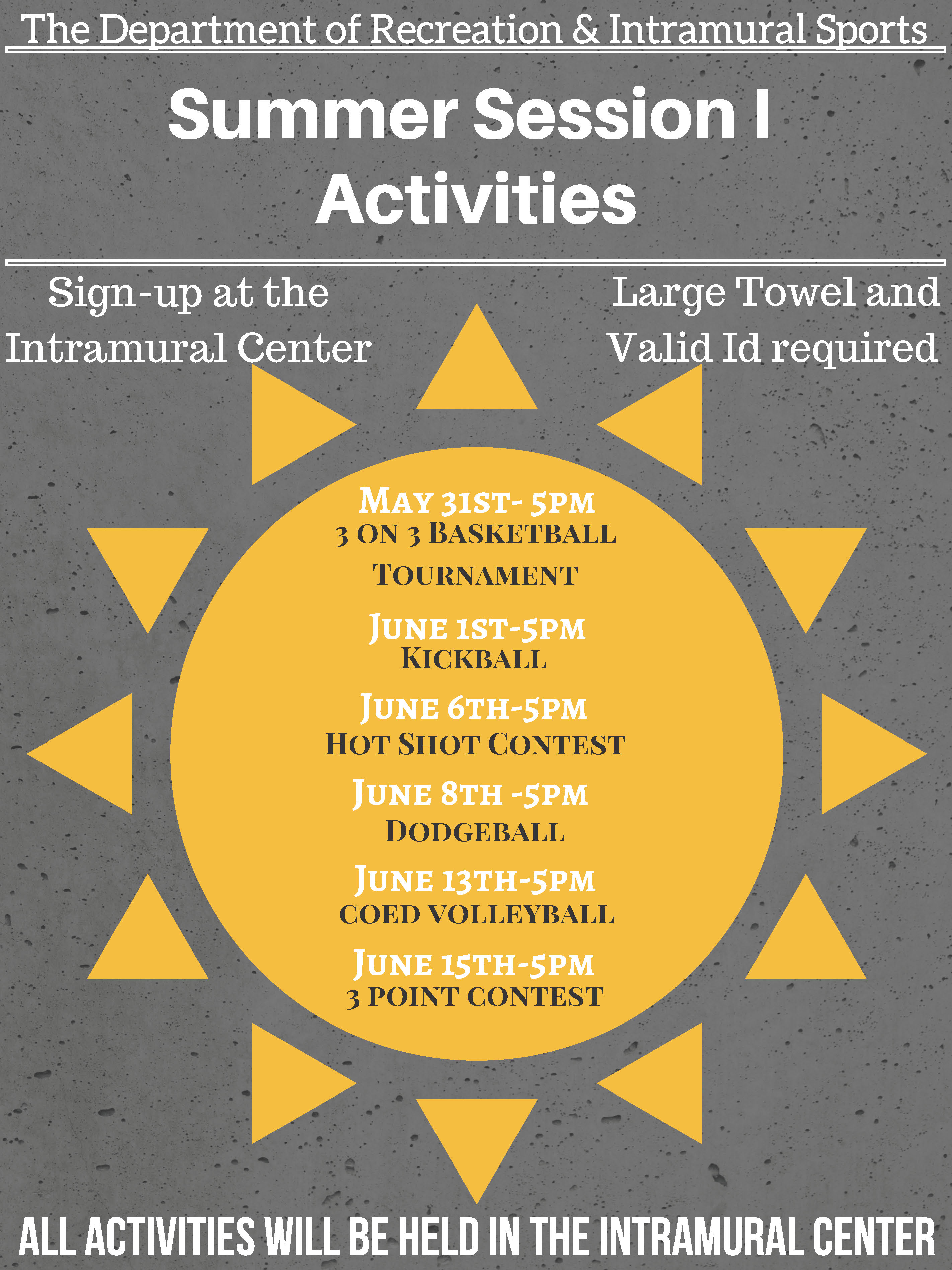Intramural Center Summer 2017 Session 1 Activities
